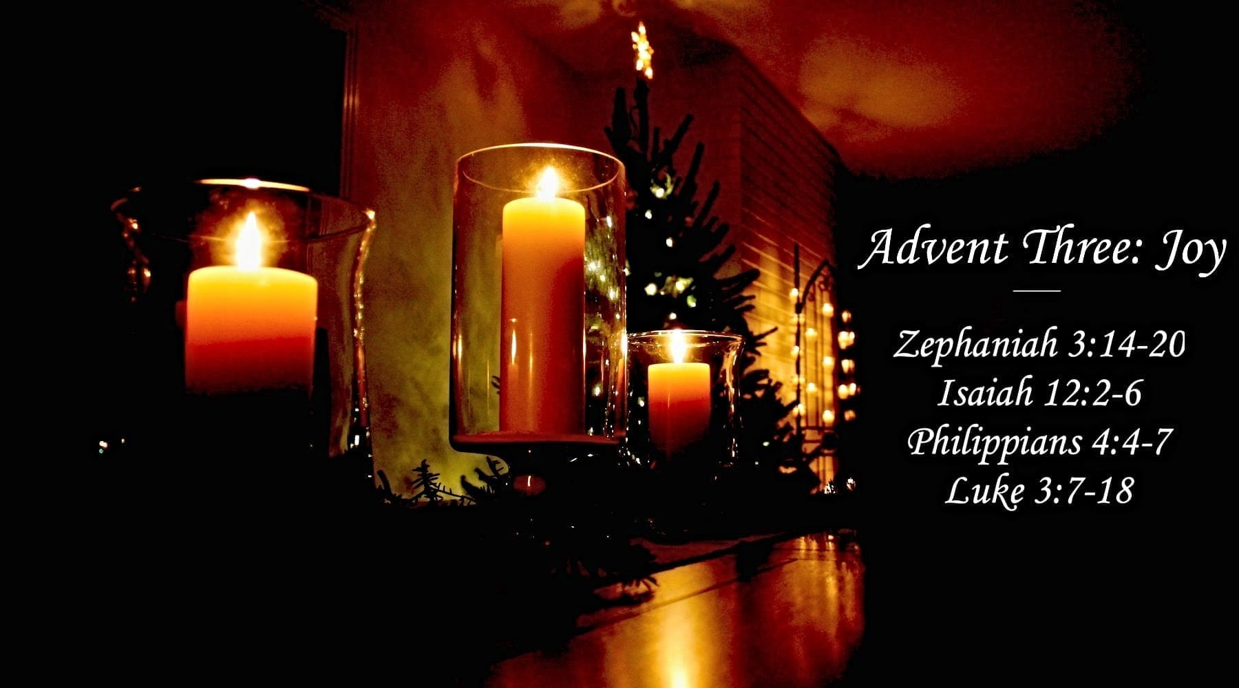 Light in the Darkness | Advent Three: Joy