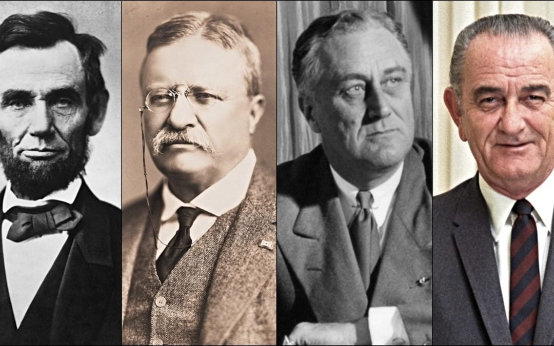 Four U.S. Presidents: Abraham Lincoln, Teddy Roosevelt, Franklin D. Roosevelt, and Lyndon B. Johnson