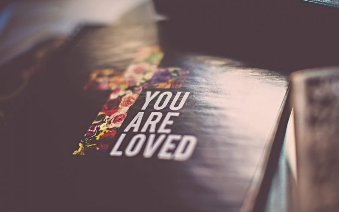 Bible cover with words You Are Loved