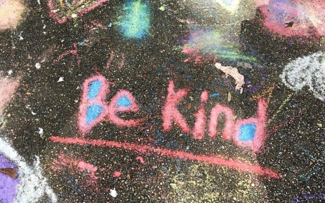 'Be kind' written in chalk