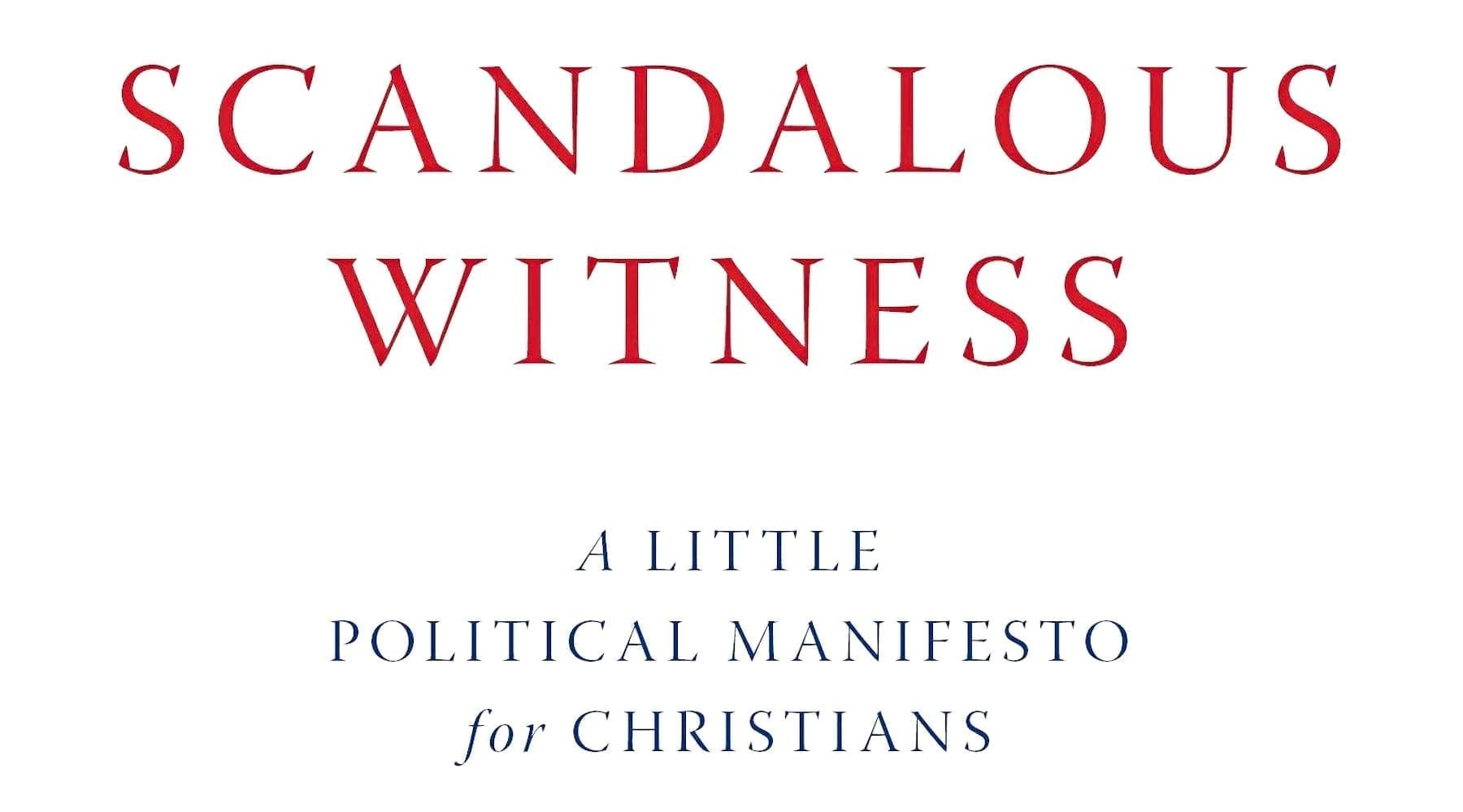 'Scandalous Witness'