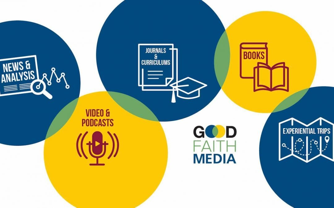 A graphic explaining the resources offered by Good Faith Media.