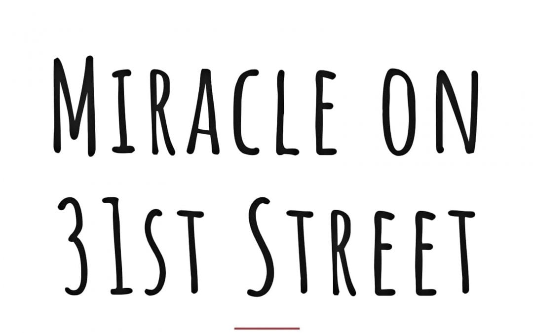 'Miracle on 31st Street'