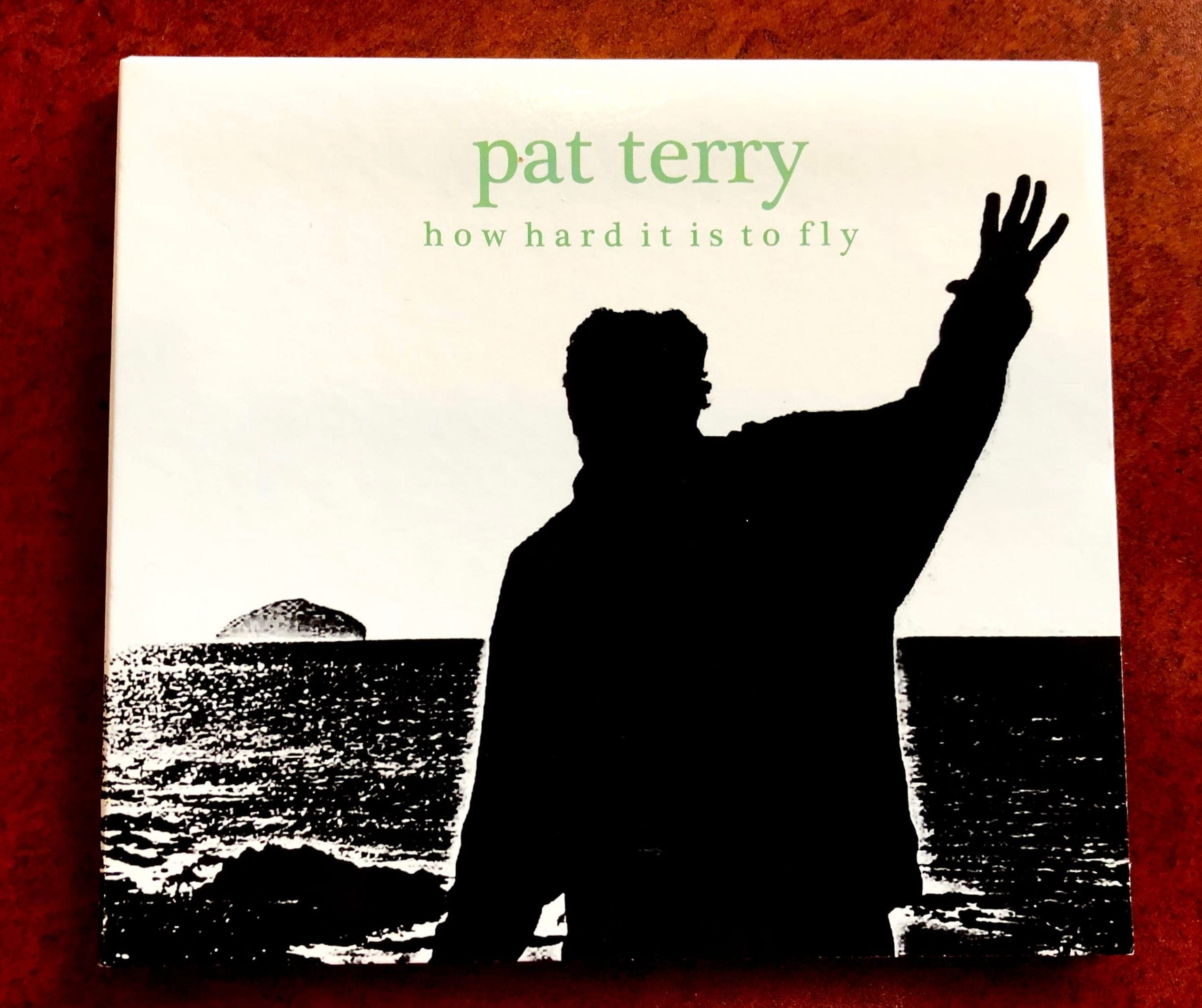 ON and ON: Pat Terry's new CD offers upbeat reflections on life's challenges and joys