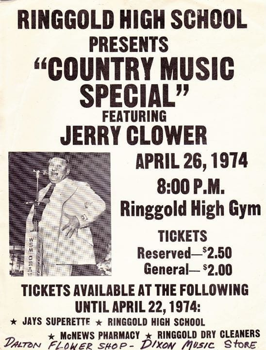 When Jerry Clower came to Ringgold because we didn't know any better
