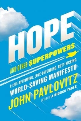 SUPERPOWERS WITHIN: Pavlovitz irreverently pushes readers from dismay to hope