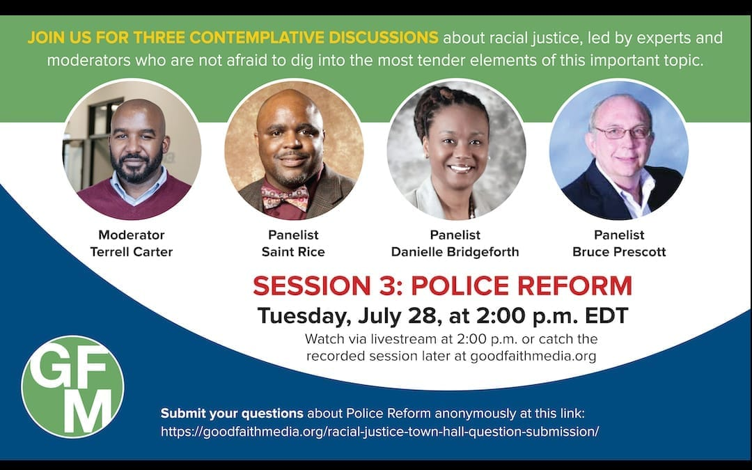 July 28: Final Virtual Good Faith Forum on Racial Justice