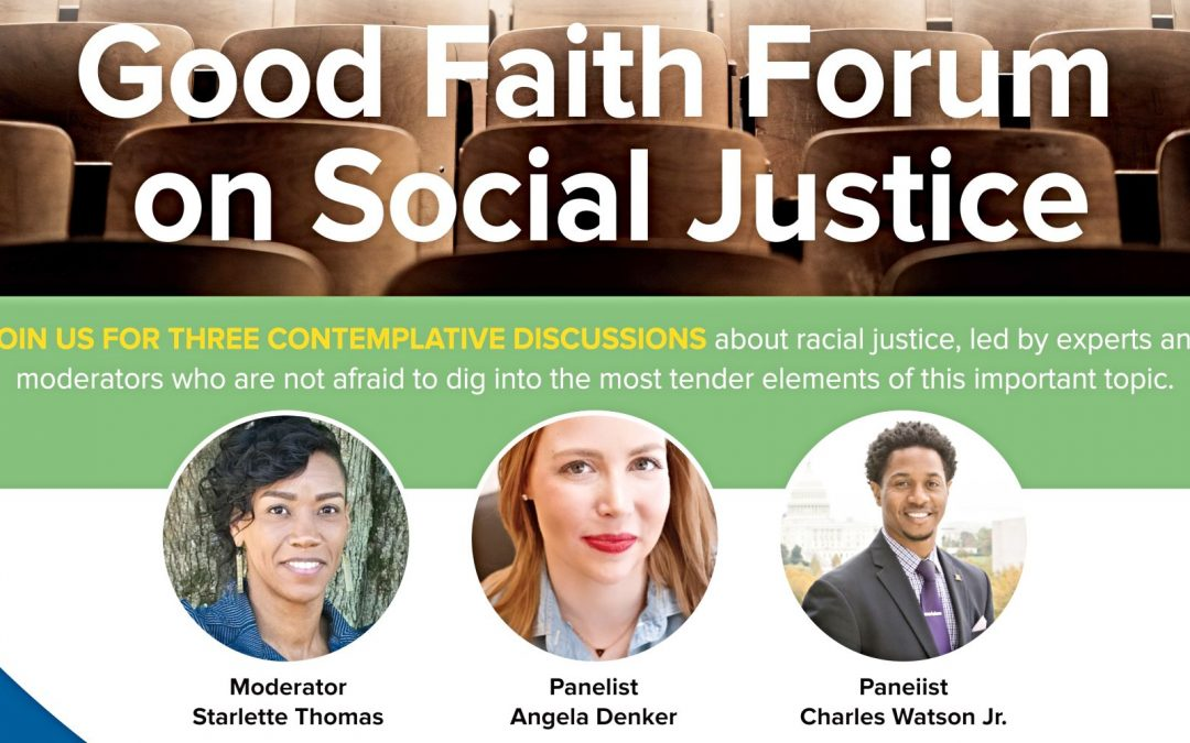 Good Faith Media Forums on Racial Justice Continue July 21