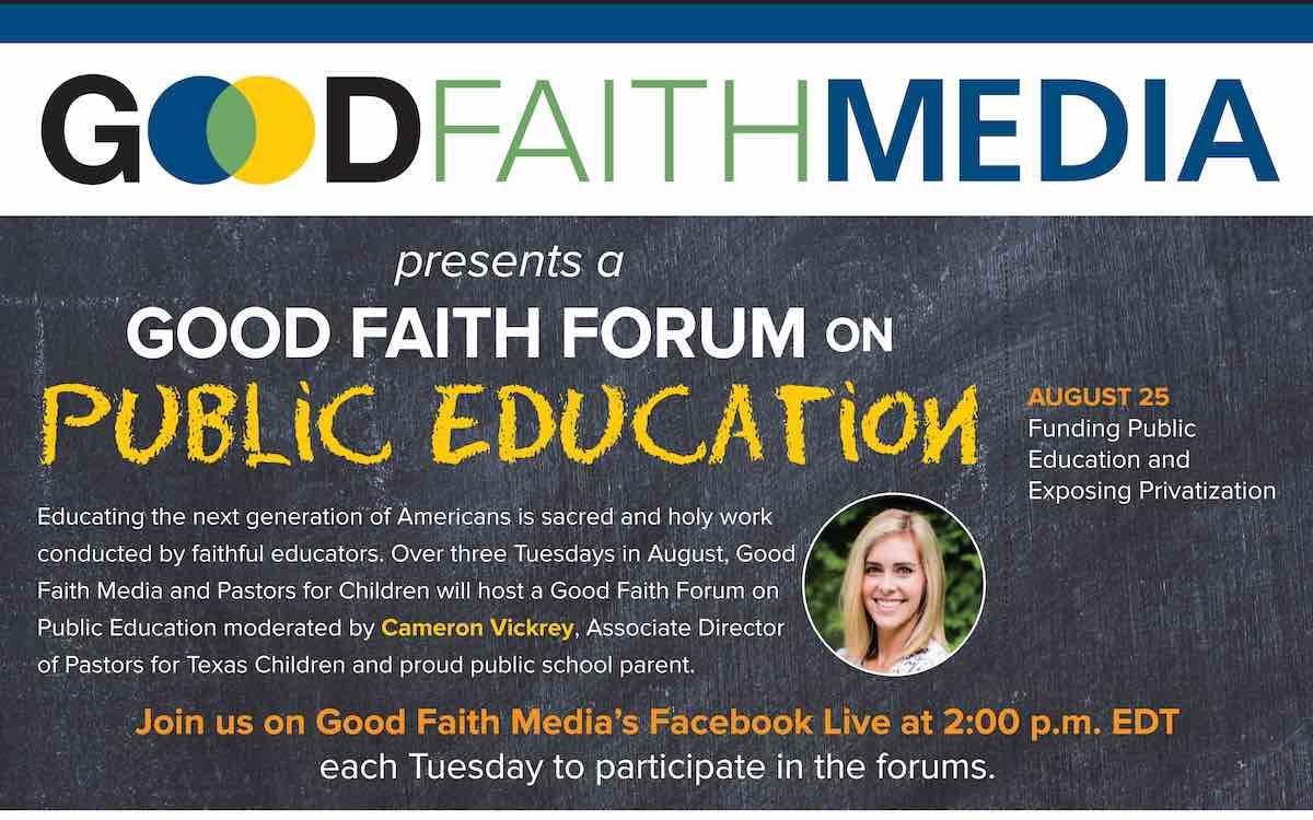 Aug. 25: Final Virtual Good Faith Forum on Public Ed