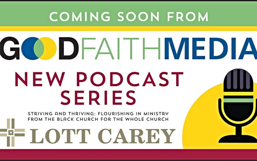 Promotional flier for Lott Carey podcast