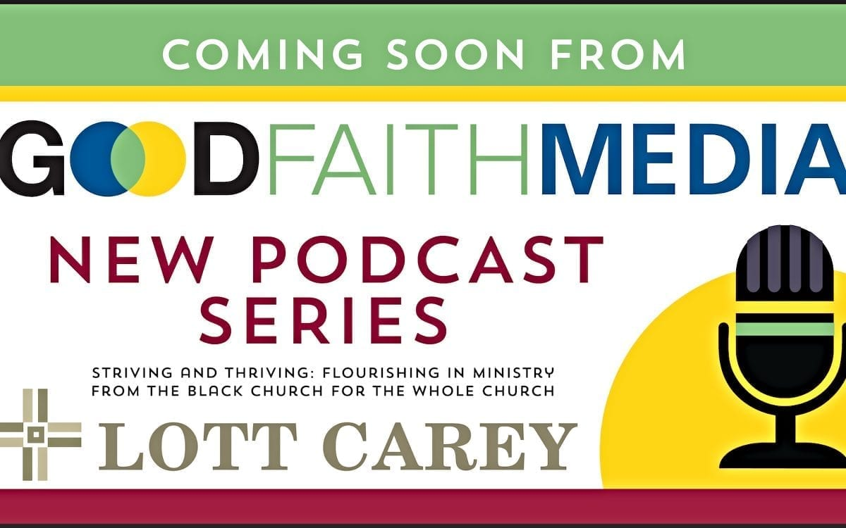 New Podcast Series: How Black Pastors Flourish in Ministry