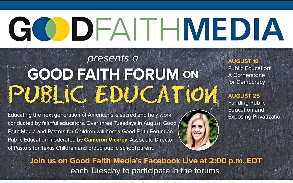 Good Faith Forum on Public Education on Aug. 18