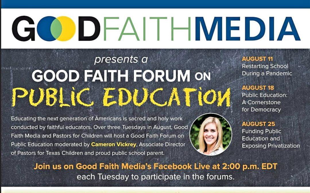 Flier promoting Good Faith Media forums on public education