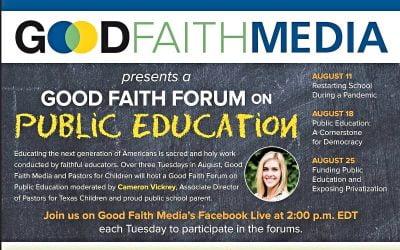 Good Faith Forums to Focus on Public Education
