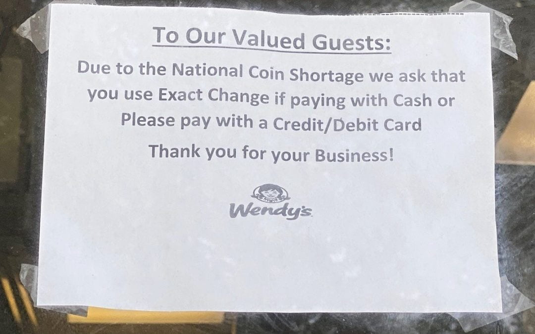 Wendy's exact change sign