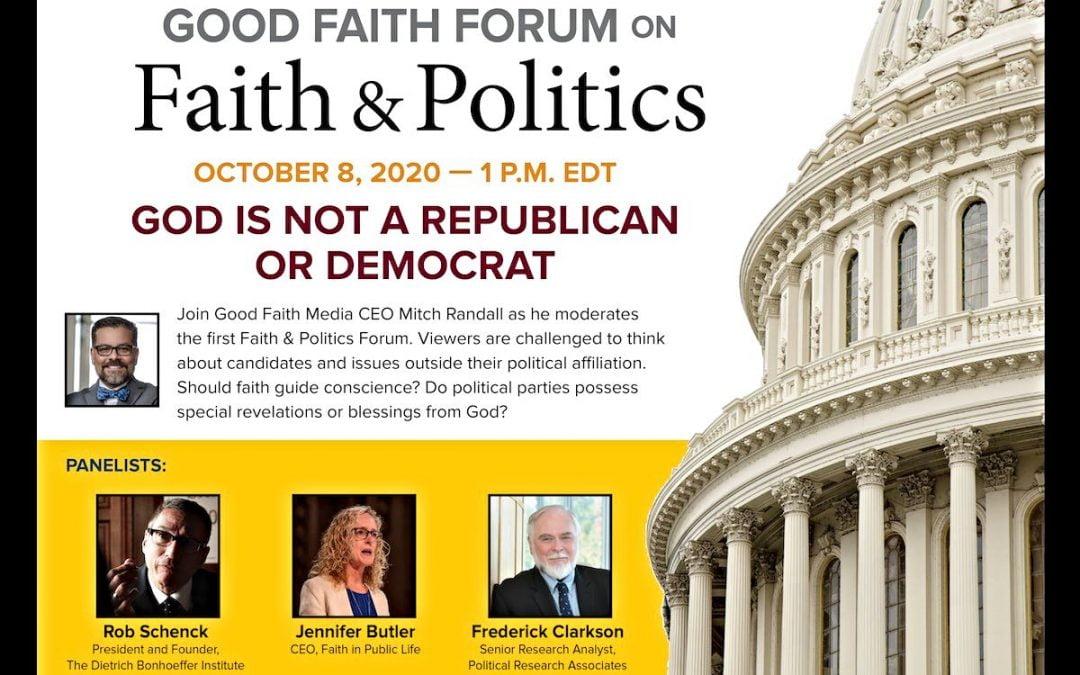 Flier for Good Faith Media's Faith & Politics forum