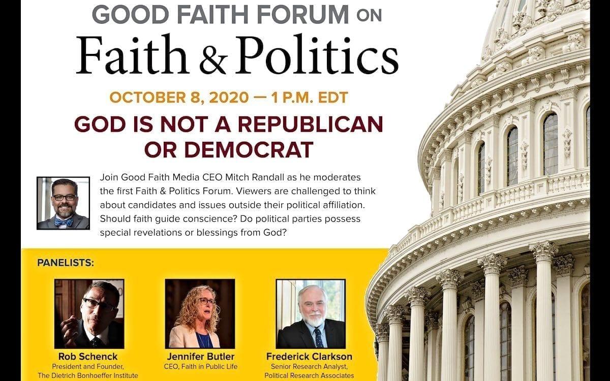 October Good Faith Forums to Focus on Faith, Politics
