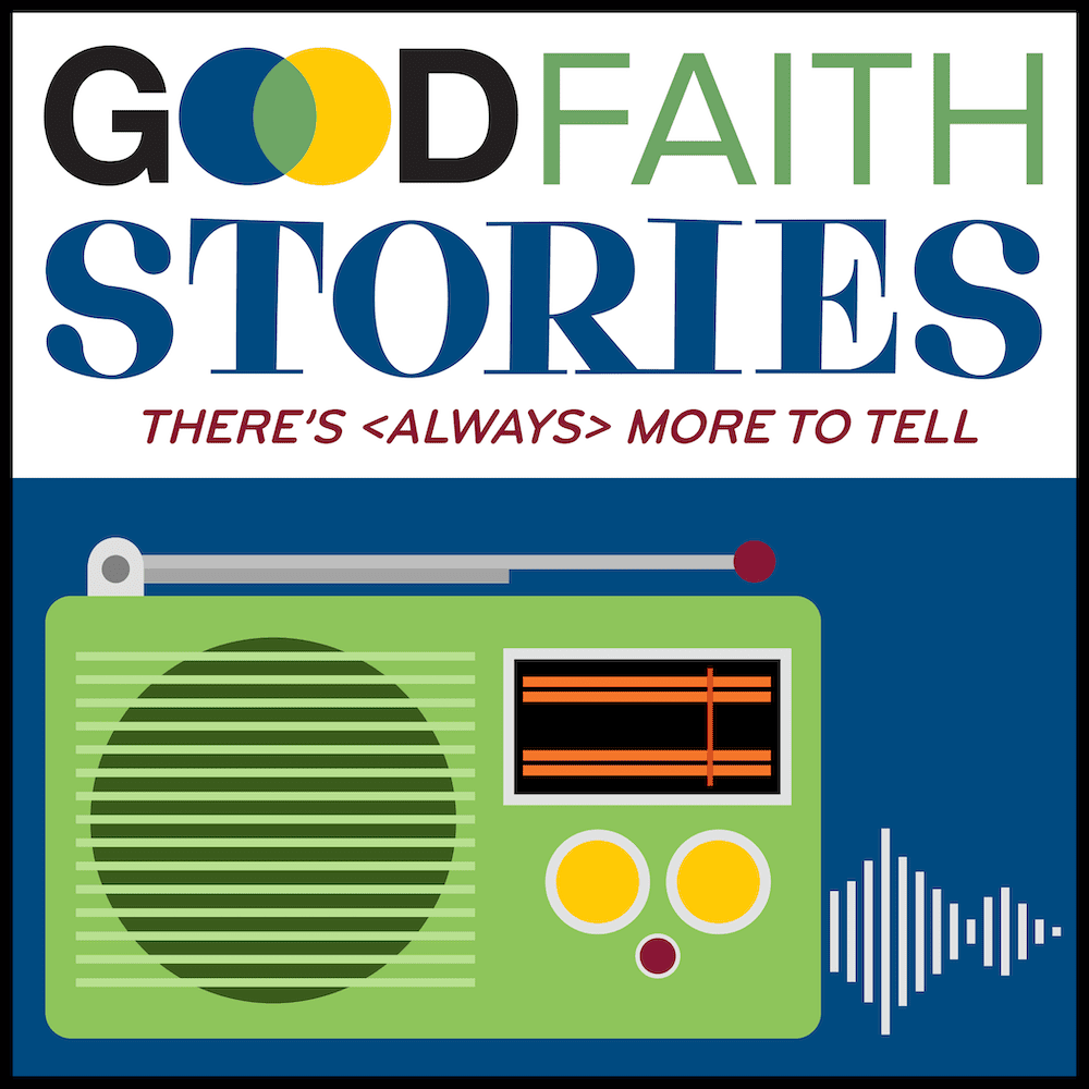 Good Faith Stories podcast cover artwork