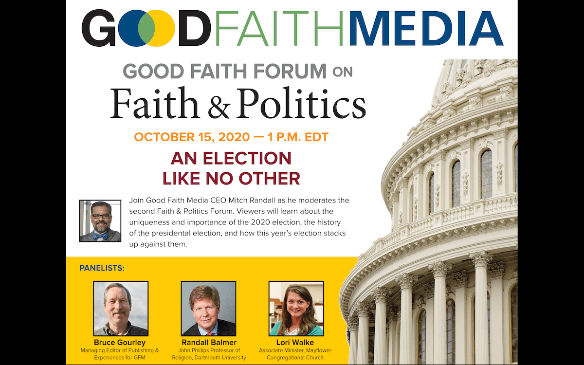2nd Good Faith Forum on Faith and Politics on Oct. 15