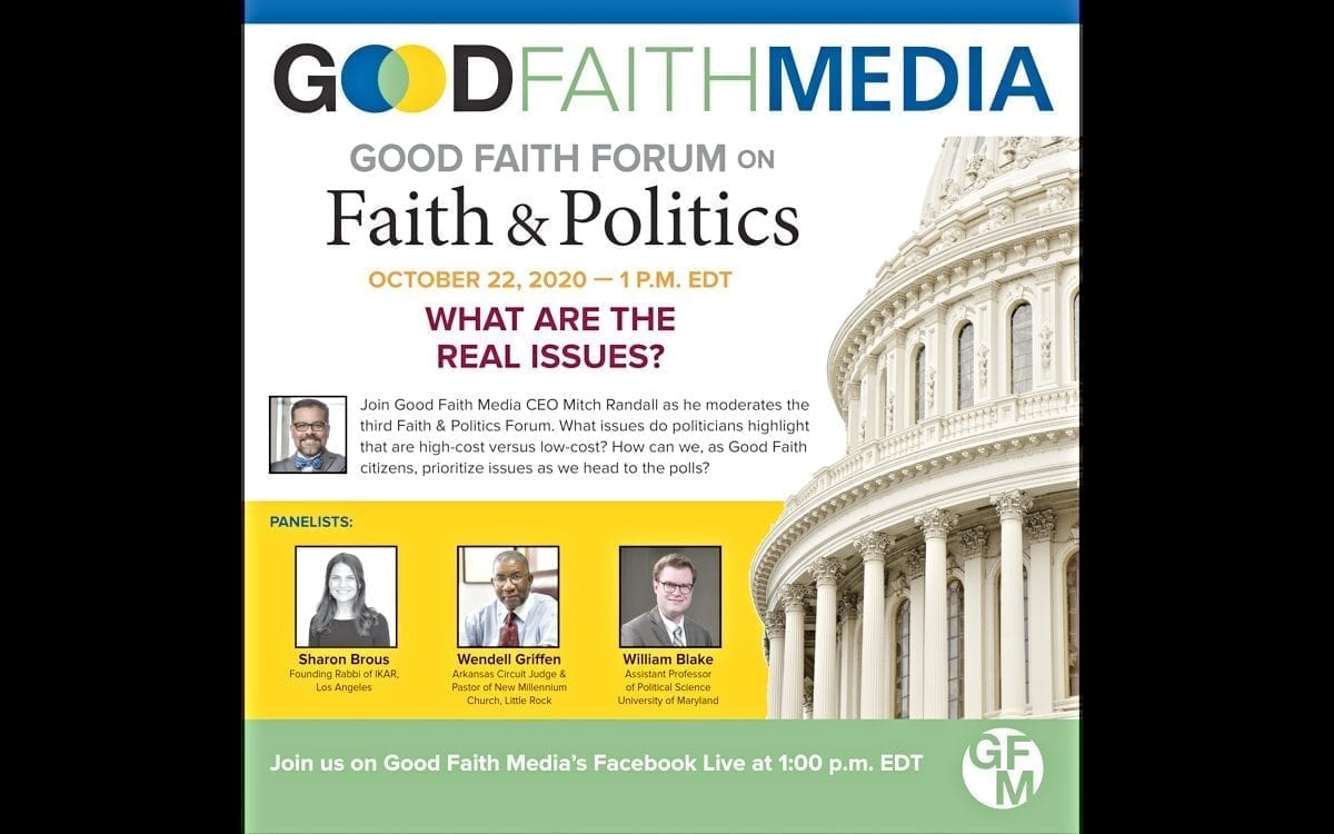 Final Good Faith Forum on Faith and Politics on Oct. 22