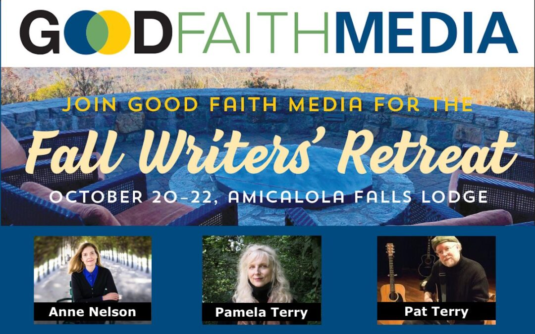 Good Faith Media to Host Writers' Retreat in Georgia Mountains