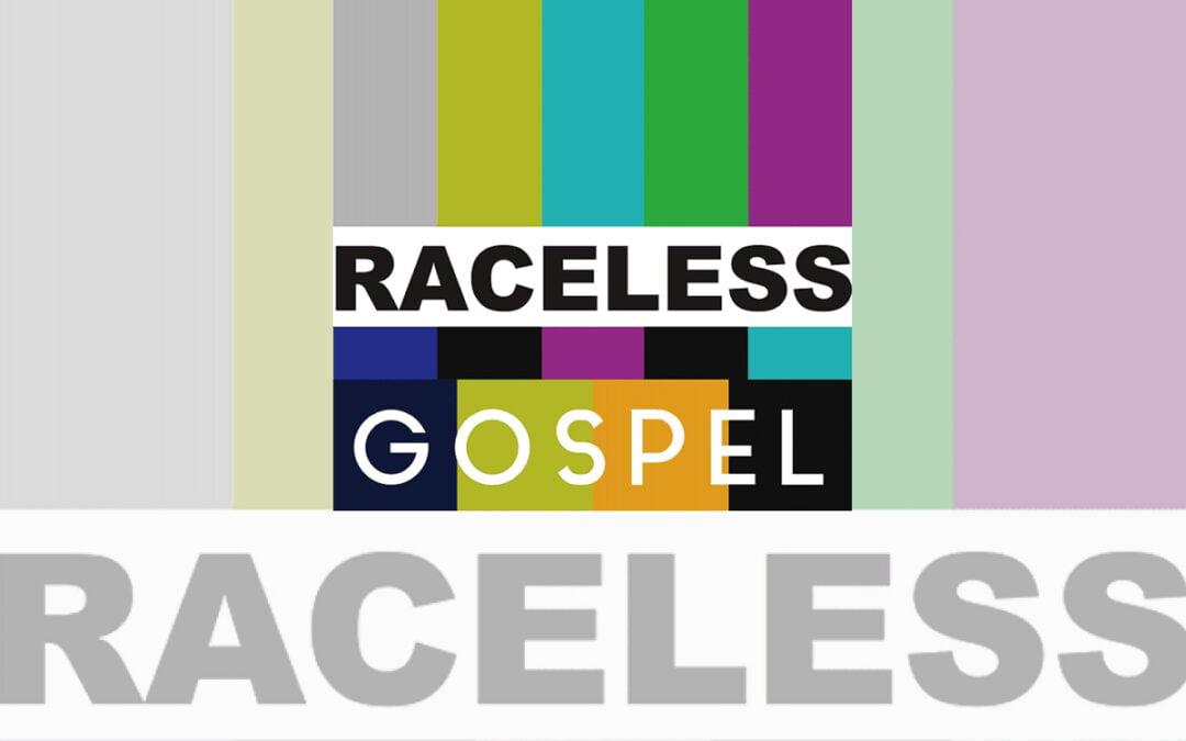 Good Faith Media Launches Raceless Gospel Initiative